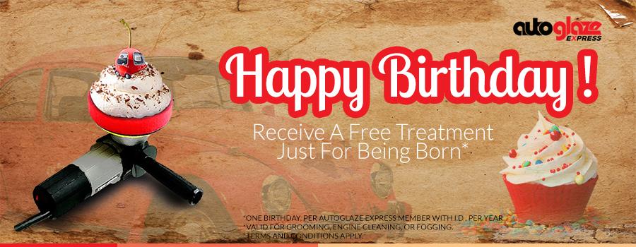 Free Treatment Birthday Special Member Autoglaze Express